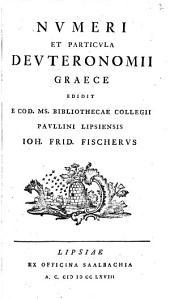 Numeri et particula Deuteronomii Graece ed. I.F. Fischerus