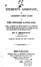 The Student's Assistant, Or Learner's First Guide to the English Language