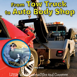 From Tow Truck to Auto Body Shop PDF
