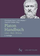 Platon-Handbuch: Leben – Werk – Wirkung, Ausgabe 2