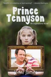 Prince Tennyson: An Inspirational Novel
