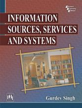 INFORMATION SOURCES  SERVICES AND SYSTEMS PDF