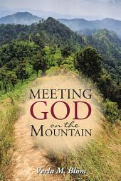 Meeting God on the Mountain