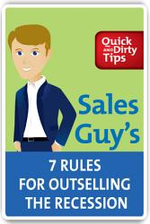 Sales Guy S 7 Rules For Outselling The Recession Book PDF
