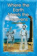 Where the Earth Meets the Heavens