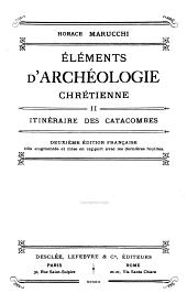 Éléments D'archéologie Chrétienne: Volume 2