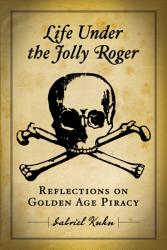 Life Under The Jolly Roger Book PDF