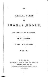 The Poetical Works of Thomas Moore: Volume 5