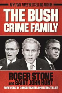 The Bush Crime Family Book
