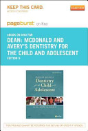 McDonald and Avery Dentistry for the Child and Adolescent  E Book on Kno  Retail Access Card  PDF