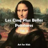 Les Cinq Plus Belle Peintures: Volume2
