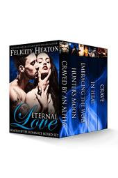 Eternal Love: Shapeshifter Romance Boxed Set