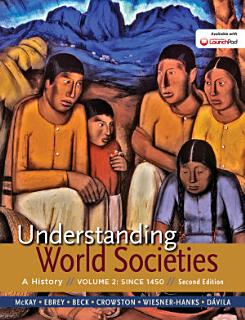 Understanding World Societies  Volume 2 Book