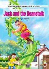 Jack and the Beanstalk: Illustrated Stories with Fun Time Activities