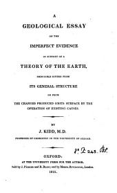 A geological essay on the imperfect evidence in support of a theory of the earth