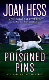 Poisoned Pins: A Claire Malloy Mystery