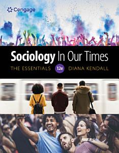 Sociology in Our Times  The Essentials PDF