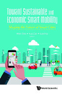 Toward Sustainable And Economic Smart Mobility: Shaping The Future Of Smart Cities
