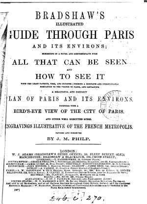 Bradshaw s illustrated guide  afterw   Bradshaw s guide through Paris and its environs PDF