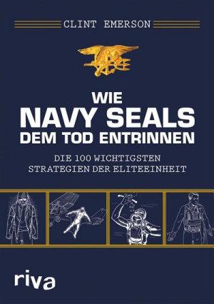 Wie Navy SEALS dem Tod entrinnen PDF