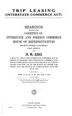 Trip Leasing (Interstate Commerce Act) Hearings Before the Committee on Interstate and Foreign Commerce, House of Representatives, Eighty-third Congress, First Session, on H. R. 3203