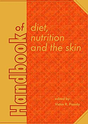 Handbook of diet  nutrition and the skin PDF