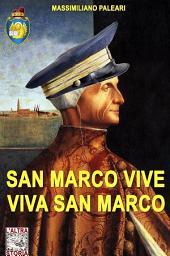 San Marco vive viva San Marco