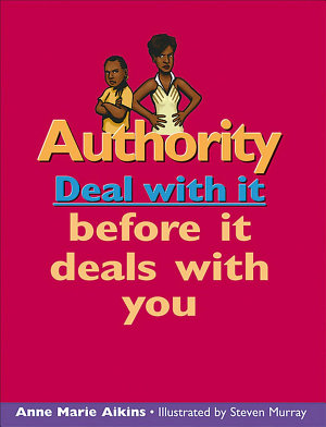 Authority  Deal with it Before it Deals with You