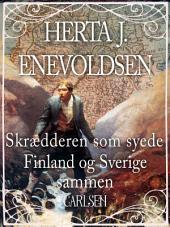 Skrædderen som syede Findland og Sverige sammen