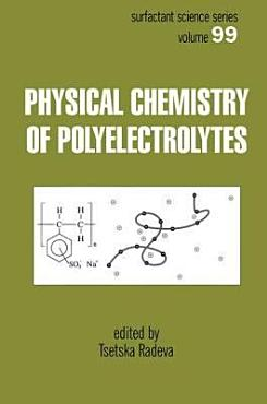 Physical Chemistry of Polyelectrolytes PDF