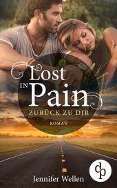 Lost in Pain - Zurück zu dir (Liebe, Spannung)