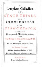 A Complete Collection of State-trials, and Proceedings for High-treason, and Other Crimes and Misdemeanours: 1679-1684