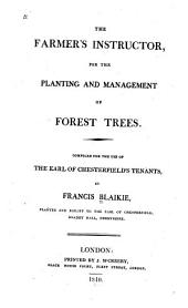 The farmer's instructor: for the planting and management and forest trees