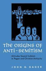 The Origins of Anti-Semitism
