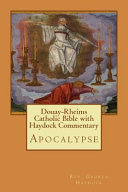 Douay-rheims Catholic Bible With Haydock Commentary