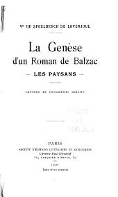La genèse d'un roman de Balzac: Les paysans. Lettres et fragments inédits