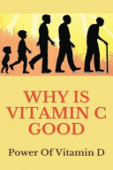 Why Is Vitamin D Good