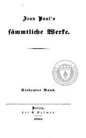 Jean Paul's Sämmtliche Werke: Bände 7-8