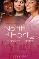 North of Forty