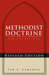 Methodist Doctrine: The Essentials, 2nd Edition