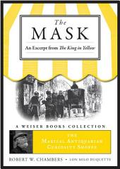 The Mask: An Excerpt from The King in Yellow: Magical Antiquarian, A Weiser Books Collection