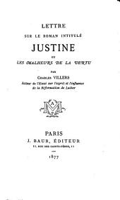 Lettre sur le roman intitulé Justine: ou Les malheurs de la vertu
