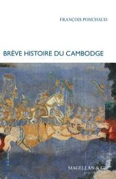 Brève histoire du Cambodge: Le pays des Khmers rouges