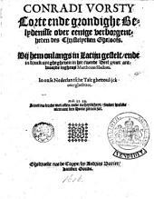 Conradi Vorsty Corte ende grondighe Belydenisse over eenige verborgentheden des christelycken gheloofs. [...].