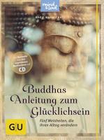 Buddhas Anleitung zum Gl  cklichsein  mit CD  PDF