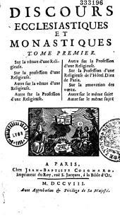 Discours ecclésiastiques et monastiques...