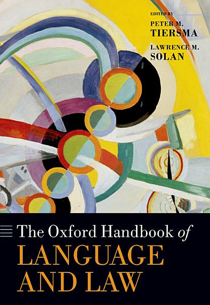 Download The Oxford Handbook of Language and Law Book