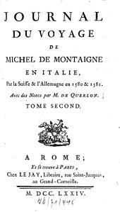 Journal du voyage de Michel de Montaigne en Italie: Volume2