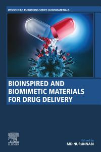 Bioinspired and Biomimetic Materials for Drug Delivery