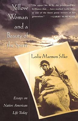 Yellow Woman and a Beauty of the Spirit PDF